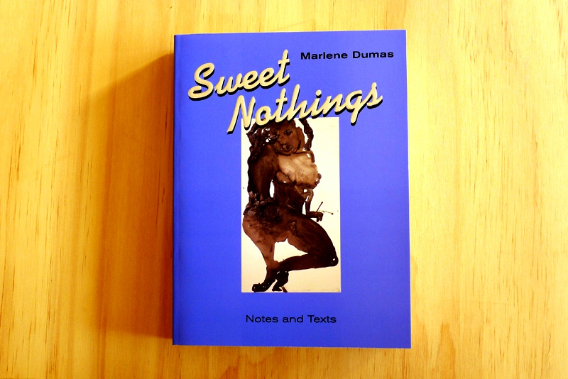 Marlene Dumas: 'Sweet Nothings. Notes and Texts 1982–2014' (front cover) / © Gabriele Franziska Götz