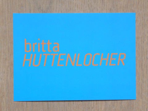 Britta Huttenlocher (invitation card) / © Gabriele Götz